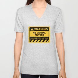 Human Warning Label NO VERBAL FILTERS PROCEED WITH CAUTION Sayings Sarcasm Humor Quotes Unisex V-Neck