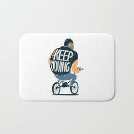 Keep moving Bath Mat