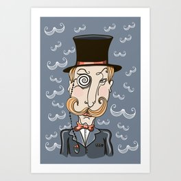 mustachioed man in a pince-nez and the cylinder Art Print