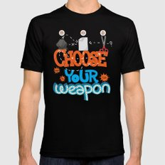 Choose your weapon Mens Fitted Tee Black MEDIUM