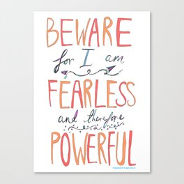 BEWARE, FEARLESS, POWERFUL: FRANKENSTEIN by MARY SHELLEY Canvas Print