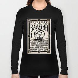 Fatalysk Baarnd Concert Poster Long Sleeve T-shirt