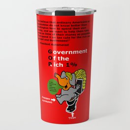 Government Of the Rich Ordinary Americans Travel Mug