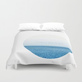 One day I'll be at the place I always wanted to be. Duvet Cover