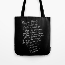It's gonna hurt because it matters by John Green Tote Bag