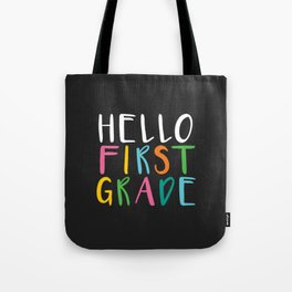 Back to School Hello First Grade Tote Bag