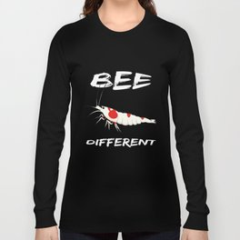 Bee Different - RedBee - Gift for aquarists - shrimp Long Sleeve T-shirt