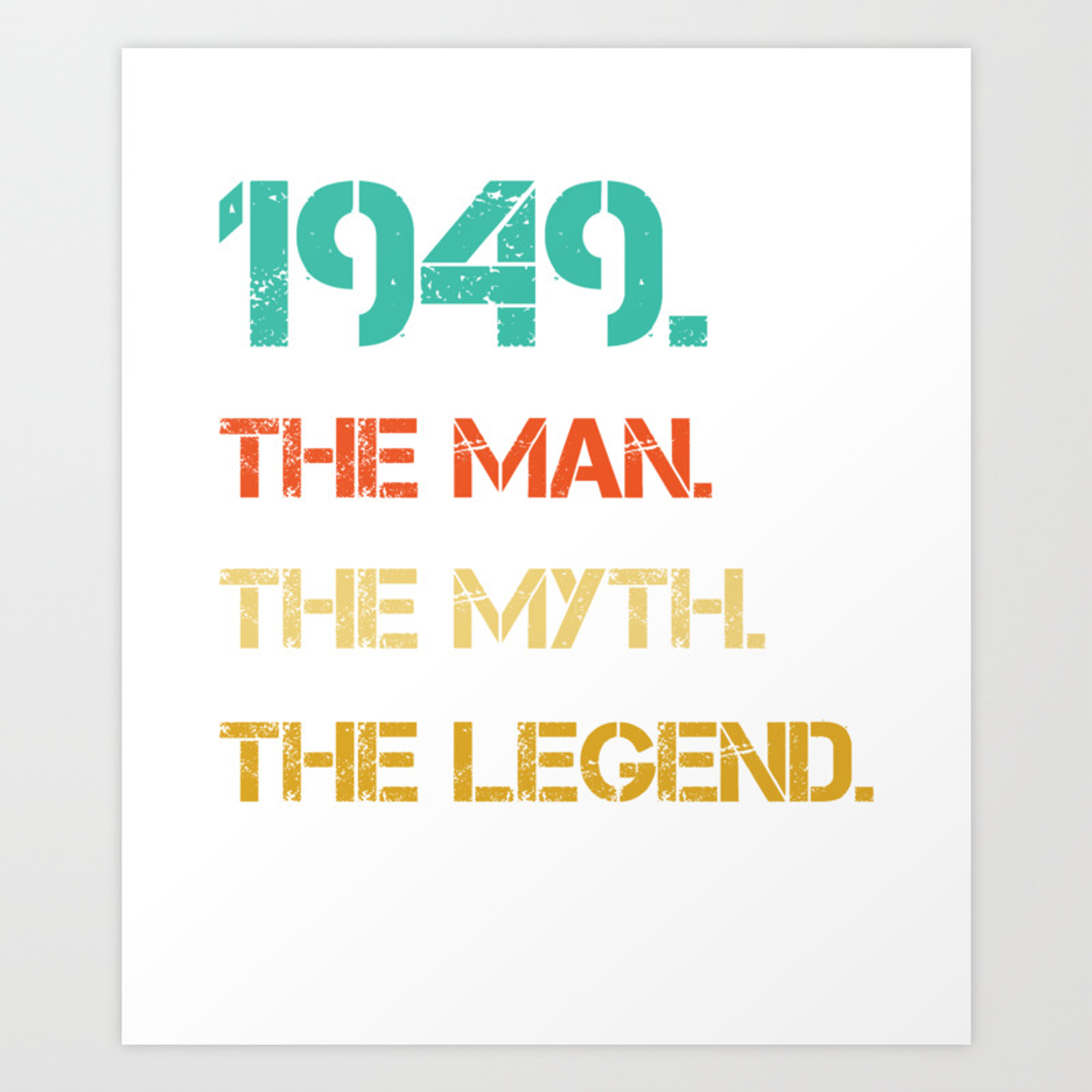The Myth The Legend 1949 70th Birthday Gifts 70 Years Old Art