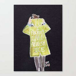 I FUCKING CARE, ABOLISH ICE. Canvas Print