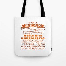 I am a BEAN Tote Bag