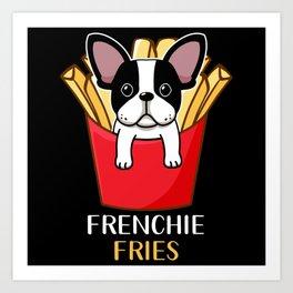 Frenchie Fries French Bulldog Art Print