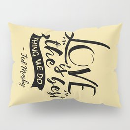 Here's the secret, kids [HIMYM] Pillow Sham