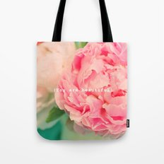 {You are beautiful} Tote Bag
