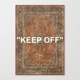 KEEP OFF - antique persian rug Canvas Print