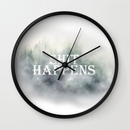 Shit happens // Mist - Fog in forest Wall Clock