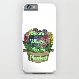 Bloom Where You're Planted-Hyacinths in Bloom-Graphic Illustration iPhone Case
