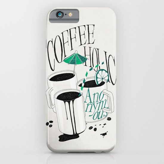 Us And Them: Coffeeholic Anonymous. iPhone & iPod Case