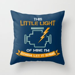Little Light Of Mine Gonna Let It Shine - Funny Car Pun Gift Throw Pillow