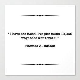 Thomas A. Edison Quote Canvas Print