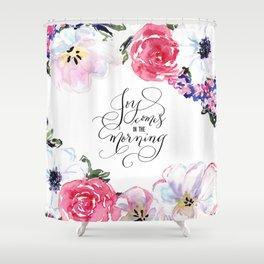 Joy - Psalm 30:5 Shower Curtain