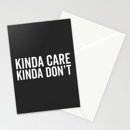Kinda Care Funny Quote Stationery Cards