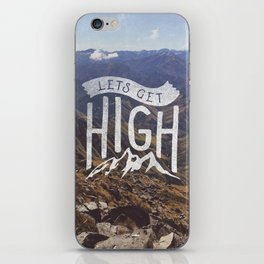 Lets Get High iPhone Skin
