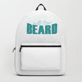 Grow A Beard Then We'll Talk  Backpack