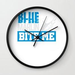 Blue Marlin Bite Me Funny Fisherman Gift Wall Clock