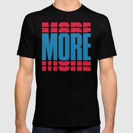 More More More T-shirt