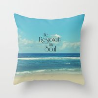 bible verse Throw Pillows featuring He Restoreth My Soul Bible Verse with Beach by Quote Life Shop