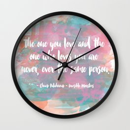 The One You Love Wall Clock