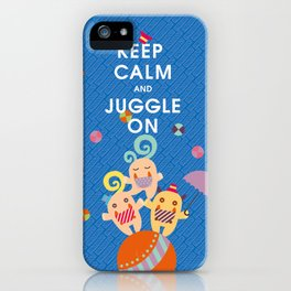 KEEP CALM AND JUGGLE ON MONSTERS iPhone Case
