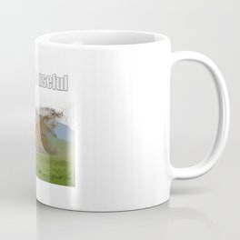 What About You? Coffee Mug