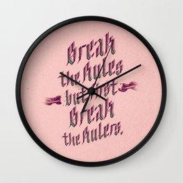 break the rules (variant 2) Wall Clock