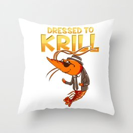 Dressed To Krill Funny Snappy Fish Ocean Pun Throw Pillow