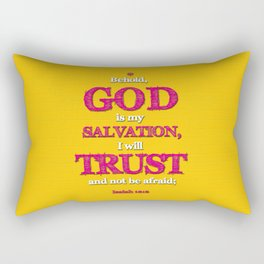 TRUST and not be afraid Rectangular Pillow