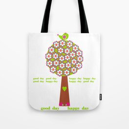 Good Day Happy Day Tote Bag