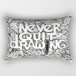 Never Quit Drawing Rectangular Pillow
