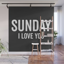 Sunday Love Funny Quote Wall Mural