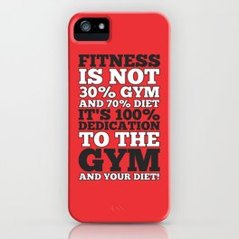 Lab No. 4 - Fitness Is Not 30% Gym And 70% Diet It Is 100%Gym Motivational Poster iPhone Case