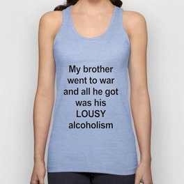 Brother/ Alcoholism Unisex Tank Top