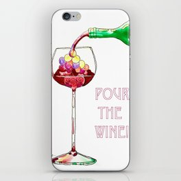Pour the Wine! iPhone Skin