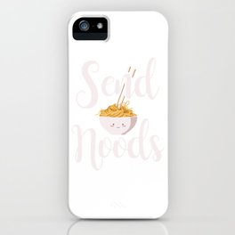 Send Noods Noodles Asian Food Cuisine China Japan Design iPhone Case