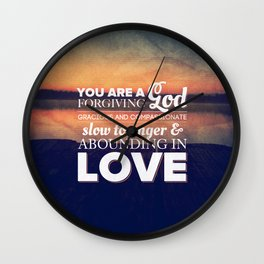 Forgiving God - Nehemiah 9:17 Wall Clock