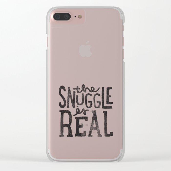 the snuggle is real Clear iPhone Case