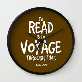 Reading is Time Traveling Quote - Sagan Wall Clock