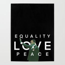 Equality, Love, Peace Poster