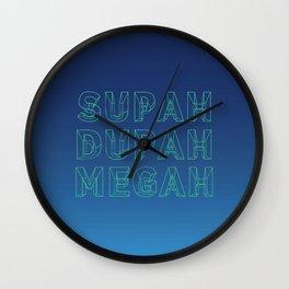 SUPAH DUPAH MEGAH RISE Wall Clock