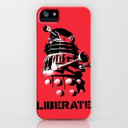 LIBERATE (VIVA DALEK!) iPhone Case