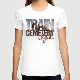 Train Cemetery, Uyuni T-shirt